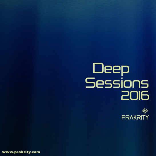 prakrity - deep sessions 2016