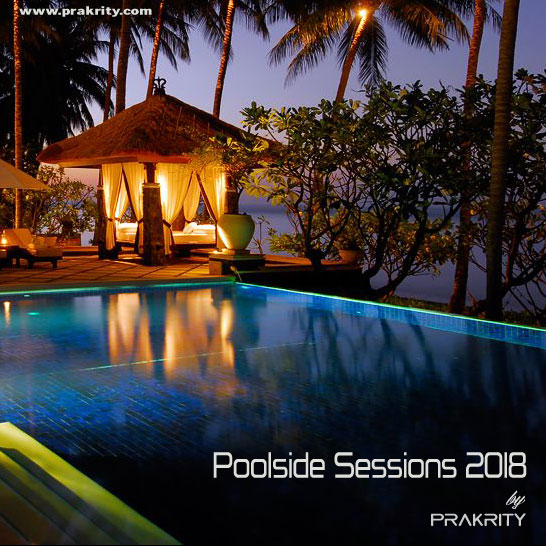 prakrity - poolside sessions 2018