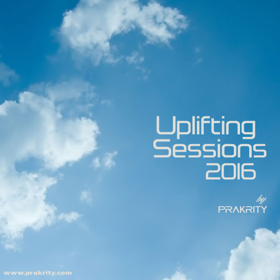 prakrity - uplifting sessions 2016